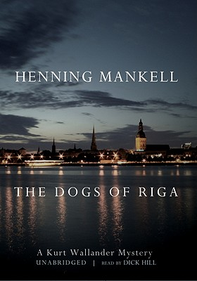 [CD] The Dogs of Riga By Thompson, Laurie/ Hill, Dick (NRT)