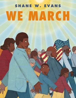 We March By Evans, Shane W.